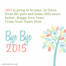 Bye Bye 2016 Wishes With Name