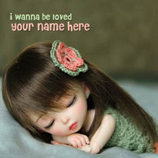 I wanna be loved With Name