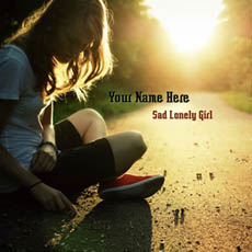 Sad Lonely Girl With Name