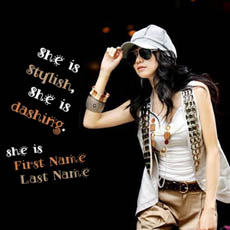 She is Stylish She is Dashing With Name